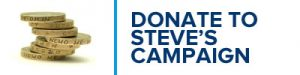 Donate to Steve's Campaign Fighting Fund